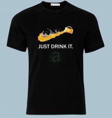 Just Drink It póló
